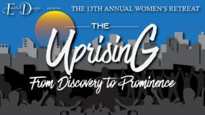The Uprising Women's Retreat